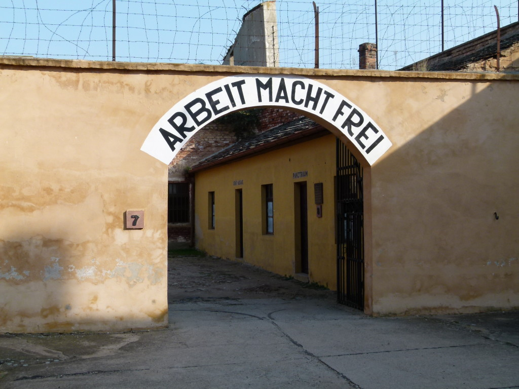In the small fortress;  A familiar sign on many of the Nazi camps.